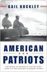 American Patriots American Patriots - Gail Lumet Buckley