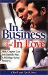 In Business And In Love (Business Development Series) - Chuck Jones