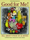 Good for Me!: All About Food in 32 Bites (A Brown Paper School Book) - Marilyn Burns