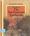 Story of the San Francisco Earthquake - R. Conrad Stein