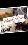 Road Show - Stephen Sondheim, John Weidman