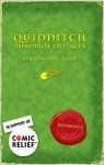 Quidditch through the Ages - J.K. Rowling
