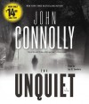 The Unquiet: A Thriller - John Connolly, Jay O. Sanders