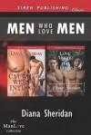 Men Who Love Men [Caught in a Web of Intrigue: Love Among the Llamas] (Siren Publishing Classic Manlove) - Diana Sheridan