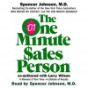 The One Minute Salesperson - Larry Wilson, Spencer Johnson