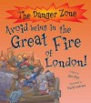 Avoid Being in the Great Fire of London! - Jim Pipe, David Antram