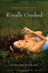 Royally Crushed Royally Jacked; Spin Control; Do Over - Niki Burnham