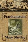 Frankenstein - Mary Shelley, Richard S. Hartmetz