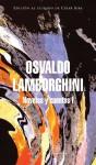 Novelas y cuentos I - Osvaldo Lamborghini, César Aira