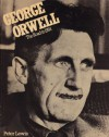 George Orwell: The Road to 1984 - Peter Lewis