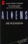 Aliens - Die Rückkehr (Taschenbuch) - Alan Dean Foster, Irene Holicki