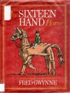 The Sixteen Hand Horse - Fred Gwynne