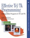 Effective Tcl/Tk Programming: Writing Better Programs with Tcl and Tk - Mark Harrison