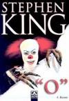 """""""O"""" - Gönül Suveren, Stephen King"""