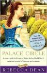 Palace Circle: A Novel - Rebecca Dean
