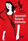 Spowiedź Śpiącej Królewny - Mariusz Sieniewicz
