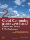 Cloud Computing Saas and Web Applications Specialist Level Complete Certification Kit - Software as a Service Study Guide Book and Online Course - SEC - Ivanka Menken, Gerard Blokdijk