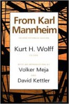 From Karl Mannheim - Karl Mannheim, Volker Meja, David Kettler