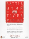 Battle Hymn of the Tiger Mother (MP3 Book) - Amy Chua