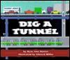 Dig a Tunnel - Edward Miller