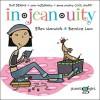 Injeanuity - Ellen Warwick, Bernice Lum