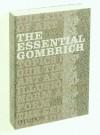 The Essential Gombrich - Ernst Hans Josef Gombrich, Richard Woodfield