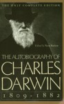 The Autobiography of Charles Darwin - Charles Darwin