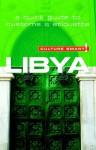 Libya - Culture Smart!: The Essential Guide to Customs & Culture - Roger Jones