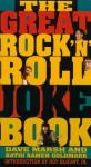 The Great Rock 'N' Roll Joke Book - Dave Marsh, Kathi K. Goldmark