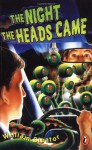 The Night the Heads Came - William Sleator