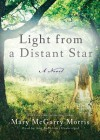 Light from a Distant Star (Audio) - Mary McGarry Morris