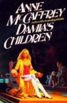 Damia's Children (FT&T) - Anne McCaffrey, Romas Kukalis