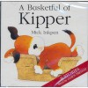 Basketful of Kipper - Mick Inkpen, Dawn French