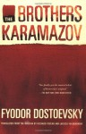 The Brothers Karamazov: A Novel in Four Parts With Epilogue - Fyodor Dostoyevsky, Richard Pevear, Larissa Volokhonsky