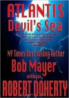 Atlantis Devil's Sea - Greg Donegan, Robert Doherty, Bob Mayer