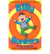 Billy Bonkers (Younger Fiction) - Giles Andreae, Nick Sharratt