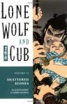 Lone Wolf and Cub, Vol. 12: Shattered Stones - Kazuo Koike, Goseki Kojima