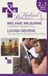 Their Most Forbidden Fling / The Last Doctor She Should Ever Date - Melanie Milburne, Louisa George