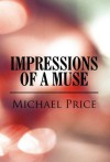 Impressions of a Muse - Michael Price