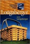 Longaberger (R): An American Success Story - Dave Longaberger, Robert L. Shook