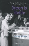 Steen is liefde - Eveline Hasler