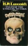 Tales of the Cthulhu Mythos, Vol 1 - H.P. Lovecraft, August Derleth, Robert E. Howard, J. Vernon Shea, Henry Kuttner, Clark Ashton Smith, Frank Belknap Long
