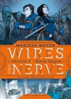Wires and Nerve, Volume 2: Gone Rogue - Marissa Meyer, Douglas Holgate, Stephen Gilpin