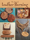 The Art of Leather Burning: Step-by-Step Pyrography Techniques - Lora Susan Irish