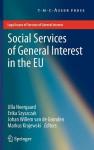 Social Services of General Interest in the Eu - Ulla Neergaard, Erika Szyszczak, Johan Willem van de Gronden