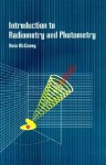 Introduction to Radiometry and Photometry - William Ross McCluney
