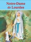 Notre-Dame de Lourdes - Lawrence G. Lovasik