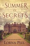 A Summer of Secrets - Lorna Peel
