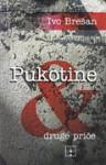 Pukotine & druge priče - Ivo Brešan