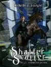 Shatter Scatter - Michelle L. Levigne